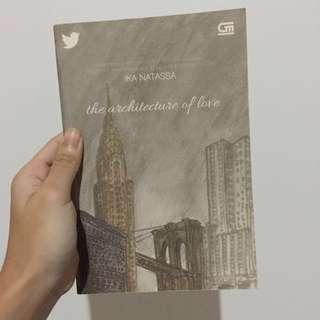 The Architecture of Love by Ika Natassa