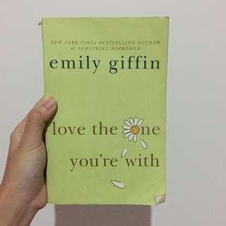 Love the One Youre With by Emily Giffin