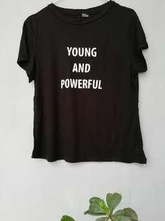 Young and Powerful tshirt