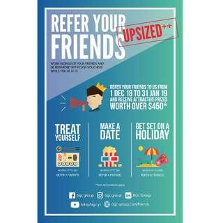 Refer your friends and get cash vouchers!