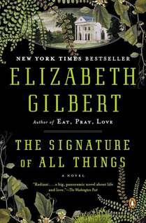 Signature of All Things by Elizabeth Gilbert paperback novel