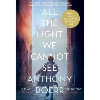 @(Brand New) All the Light We Cannot See  By: Anthony Doerr