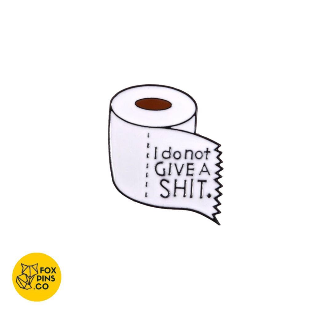 (instock) i do not give a shit toilet roll enamel pin