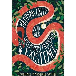 @(Brand New) Hannah Green And Her Unfeasibly Mundane Existence    By: Michael Marshall Smith