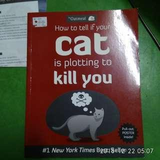 Oatmeal How To Tell If Your Cat Is Plotting To Kill You