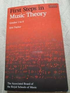 First steps in music theory grades 1 to 5 by Eric Taylor abrsm
