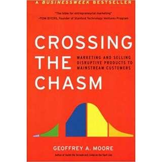 Brand New - Crossing the Chasm: Marketing and Selling Disrupted Products to Mainstream Customers - Paperback