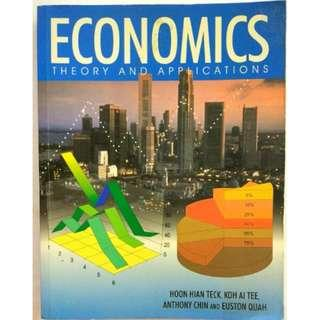 Economics: Theory And Applications (Hoon Hian Teck, Koh Ai Tee, Anthony Chin, Euston Quah)