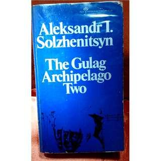 The Gulag Archipelago Two by Aleksandr Solzhenitsyn
