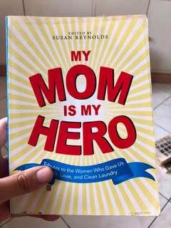My Mom Is My Hero (Collection of Short Stories About Motherhood)