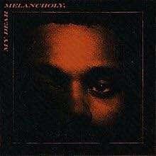 The Weeknd | My Dear Melancholy