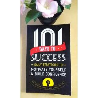 101 Days to Success: Daily Strategies to Motivate Yourself & Build Confidence (Non Fiction)