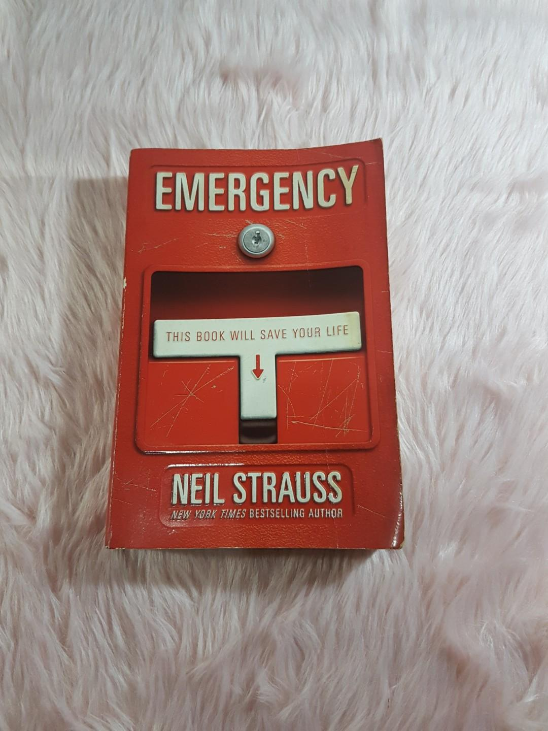 Neil Strauss - Emergency: This Book Will Save Your Life
