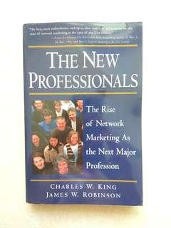The New Professionals - The New Face of Network Marketing