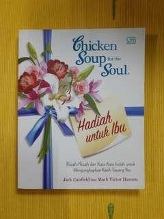 Chicken Soup for the Soul : Hadiah untuk Ibu  - Jack Canfield dan Mark Victor Hansen