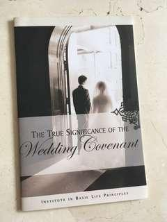 The true significance of the wedding covenant