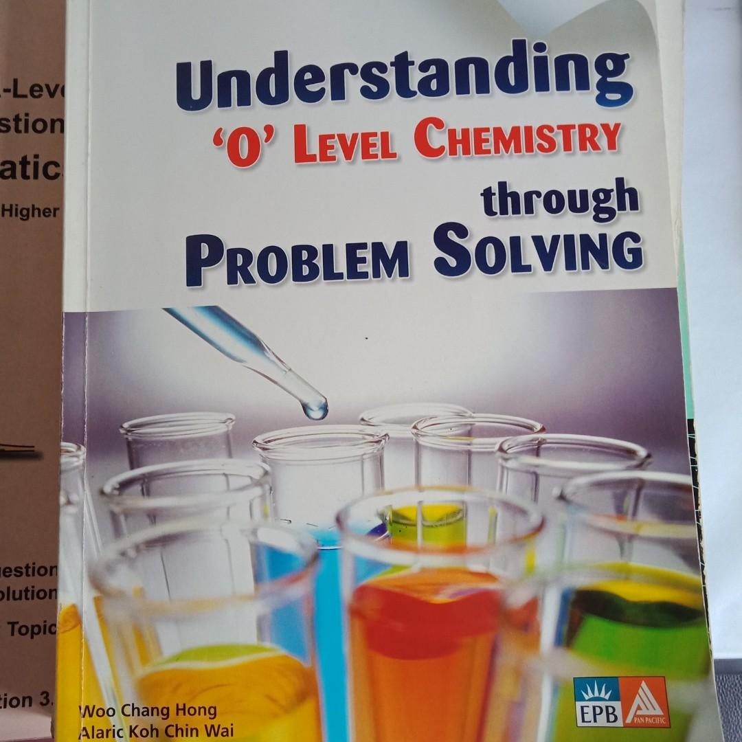 O Level Chemistry EPB Understanding O Level Chem through Problem Solving