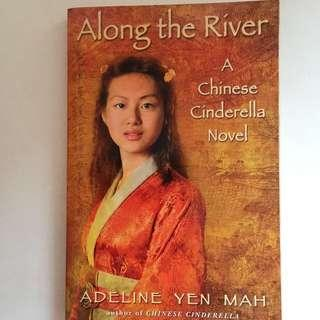 Along the River (A Chinese Cinderella Novel)