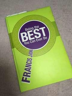 Francis Kong- Being the Best You Can Ever Be