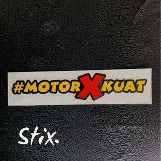 #MotorXKuat Vinyl Cut Sticker