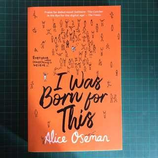 I Was Born For This, Radio Silence & Solitaire by Alice Oseman
