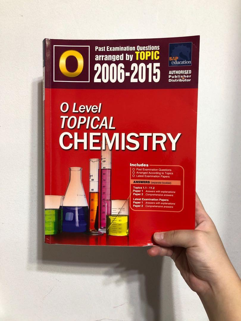 O Level Topical Chemistry TYS Ten Year Series Sec 4 Sec 3