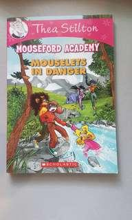 Thea Stilton Mouseford Academy - Mouselets in danger