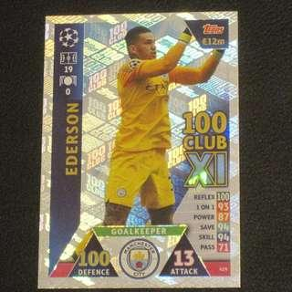 18/19 Match Attax Champions League 100 Club - EDERSON #Manchester City