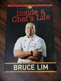 Inside a Chef's Life by Bruce Lim