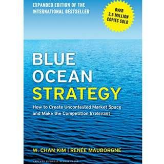 New! Blue Ocean Strategy, Expanded Edition: How to Create Uncontested Market Space and Make the Competition Irrelevant