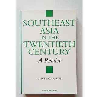 Southeast Asia in the Twentieth Century: A Reader; Clive J. Christie