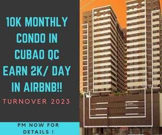 EARN 2k per day ! CONDO IN CUBAO PRESELLING AIRBNB READY