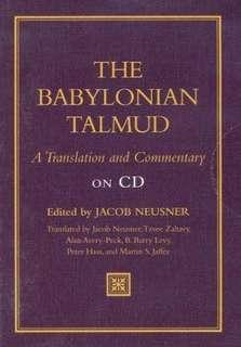 The Babylonian Talmud: A Translation and Commentary on CD-ROM Edited By: Jacob Neusner