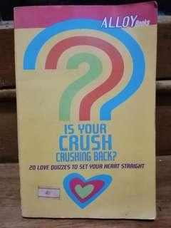 Is Your Crush Crushing You Back?