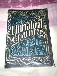 Unnatural Creatures stories selected by Neil Crisman