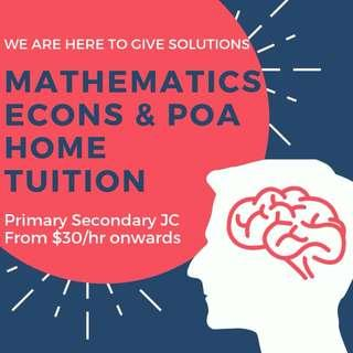 Maths POA Econs Home Tuition | JC1 JC2 H1 H2 JC Economics | Private Tutor | Primary Secondary JC School Level | N O A PSLE level Home Tuition | Diploma Degree | Uni Tutor | One to One Mathematics Home Tuition | Accounting | Accounts Tuition Teacher | AEIS