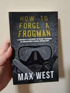 How to forge a frogman