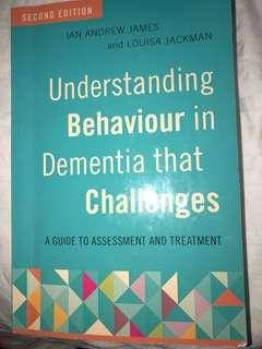 Understanding behaviour in dementia that challenges 2nd edition