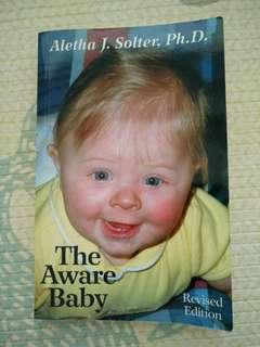 The Aware Baby by Aletha Jauch Solter