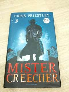 Mister Creecher (Chris Priestley)