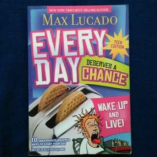 EVERYDAY DESERVES A CHANCE: TEEN EDITION by Max Lucado