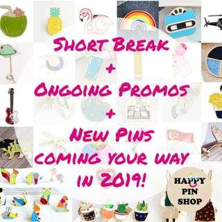 Short Break, See you in 2019, more awesome pins coming your way! #happynewyear #happypinshop