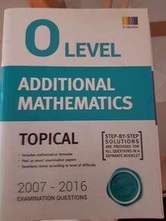 O Level Topical TYS Additional Mathematics 2007-2016