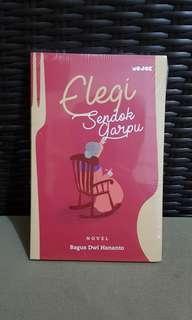Elegi Sendok Garpu - Bagus Dwi Hananto - Buku Mojok