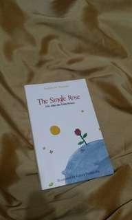 The Single Rose: Life After The Little Prince