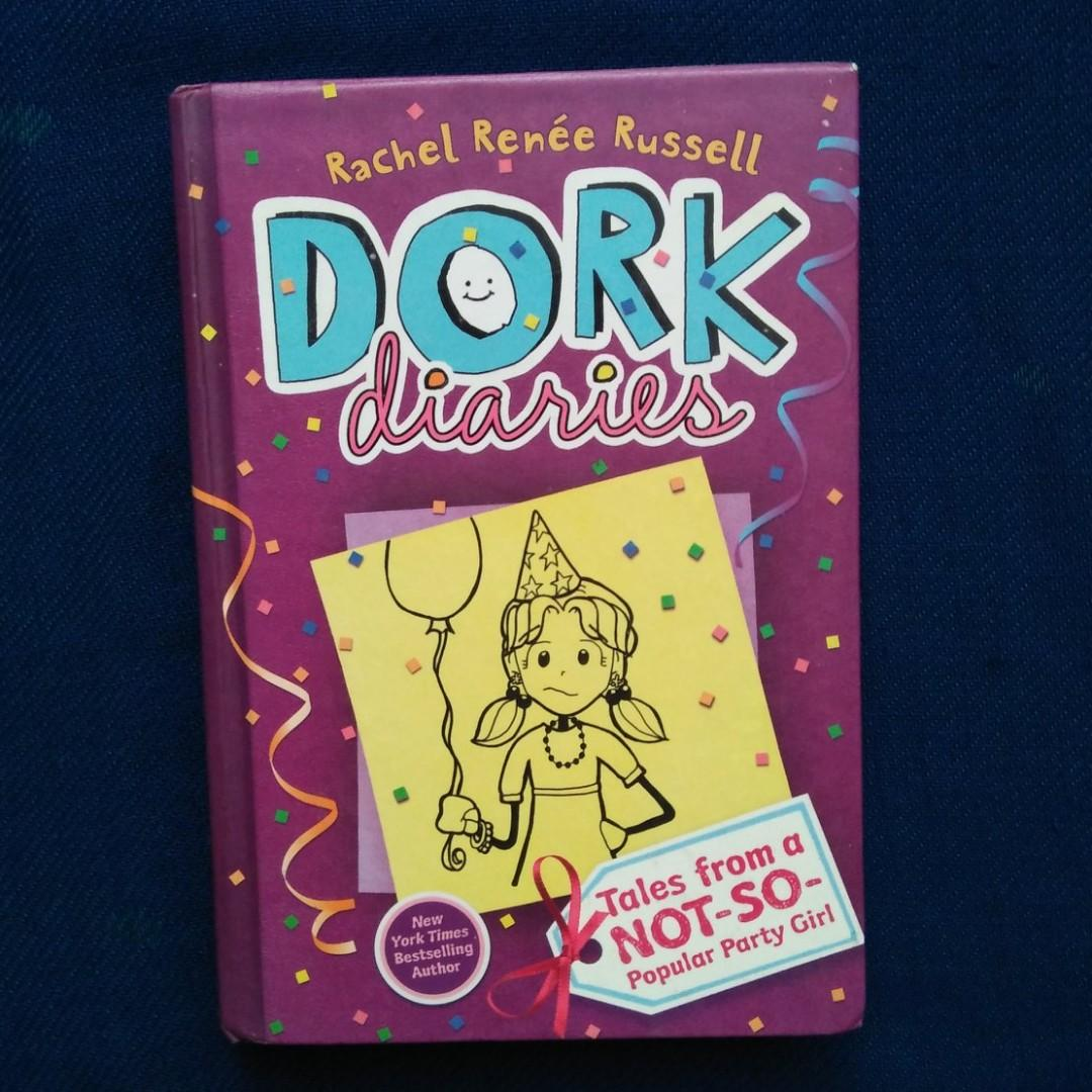 DORK DIARIES: TALES FROM A NOT-SO-POPULAR PARTY GIRL by Rachel Renee Russell