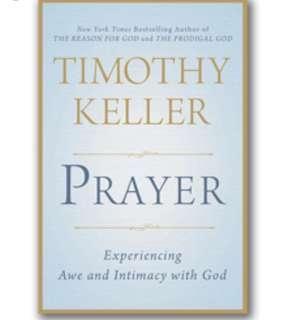 Prayer- Timothy Keller