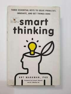 New : Smart Thinking - Art Markman, PHD. Foreword by Craig B. Wynett and Dr. Mehmet Oz
