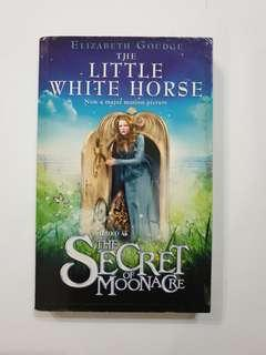 The little white horse - Flimed as The secret of Moonarce - Elizabeth Goudge