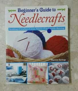Beginner's Guide to Needlecrafts